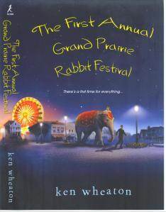 The First Annual Grand Prairie Rabbit Festival Cover