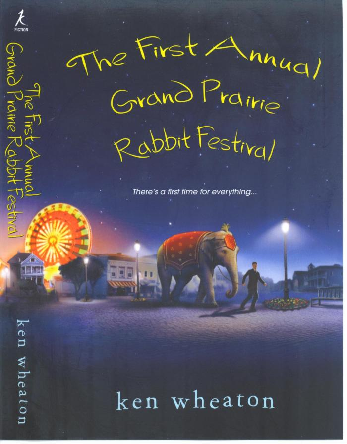 The First Annual Grand Prairie Rabbit Festival Cover
